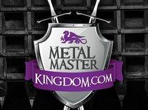 Metal Master Kingdom