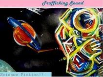 Trafficking Sound