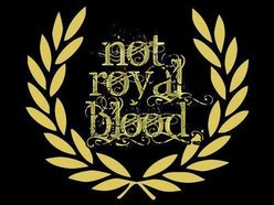 Not Royal Blood