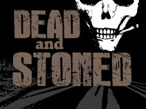Dead and Stoned