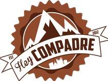 Hey Compadre