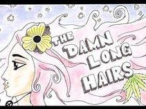 The Damn Long Hairs