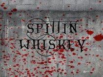 Spittin Whiskey