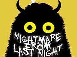 Nightmare From Lastnight