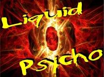 Liquid Psycho