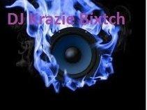 DJ Krazie*Bixtch