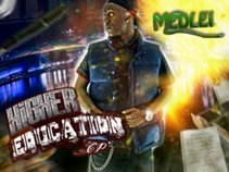 """Medlei -  """"Higher Education"""" EP - FREE DOWNLOAD"""