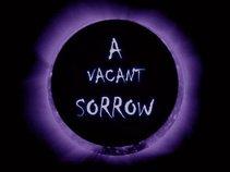 A Vacant Sorrow