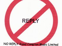 Rand Compton Music Limited-No Reply