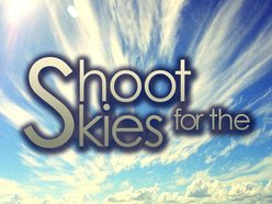 Image for Shoot For The Skies