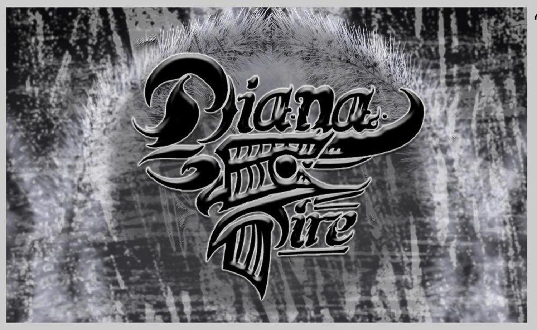 Diana Fire | ReverbNation