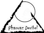 Pharoaz Decibel