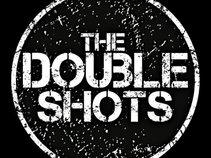 The Double Shots