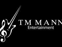 TM Mann Presents
