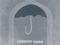 Common Mama