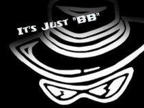 "Its Just ""BB"""