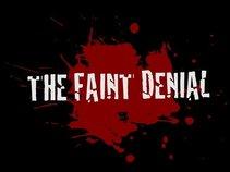 The Faint Denial