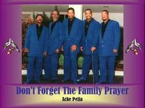 Charlie West & The New Morning Doves Don't Forget The Family Prayer