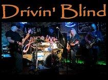 DRIVIN' BLIND