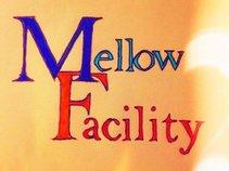 Mellow Facility