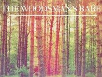 The Woodsman's Babe