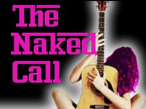 The Naked Call