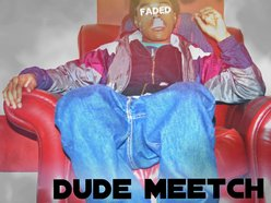 Dude Meetch