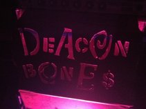 The Deacon Bones Show