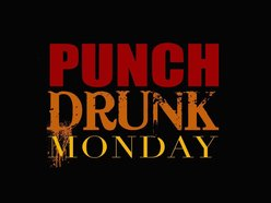 Image for Punch Drunk Monday