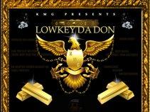 LowKey Da Don
