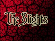 The Slights