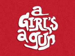 Image for A Girl's A Gun