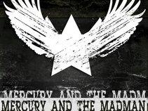 Mercury and the Madman