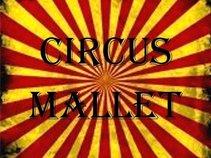 Circus Mallet