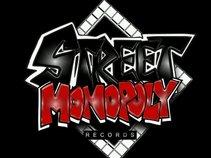 STREET MONOPOLY RECORDS