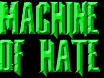 Machine of Hate