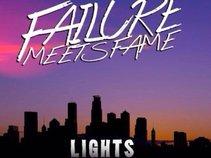 Failure Meets Fame
