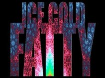 Ice Cold Fatty