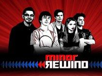 Minor Rewind