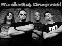WonderBoy Dismissed