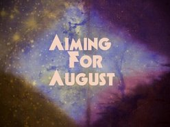Image for Aiming For August