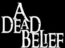 A Dead Belief