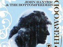 John Baxter & The Bottomfeeders