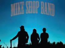 Mike Shop Band