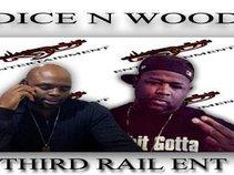 DICE & WOOD