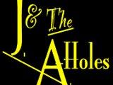 J & the A-Holes