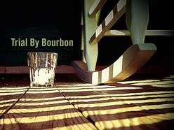 Image for Trial By Bourbon