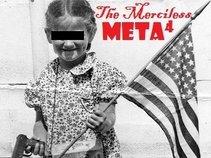The Merciless Meta 4