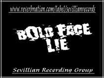 BOLD FACE LIE