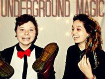 Underground Magic